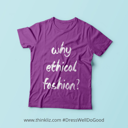 Why does ethical fashion matter/