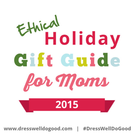 ethical-holiday-gift-guide-moms