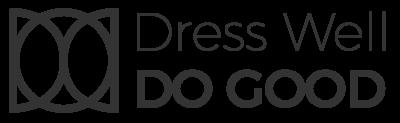 Dress Well, Do Good